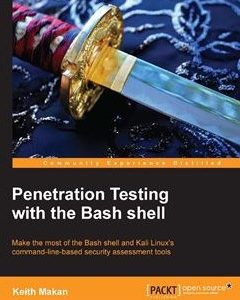 276 грн.| Penetration Testing with the Bash shell