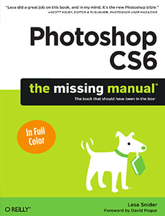 828 грн.| Photoshop CS6: The Missing Manual