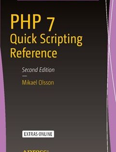 PHP 7 Quick Scripting Reference 2nd ed. Edition