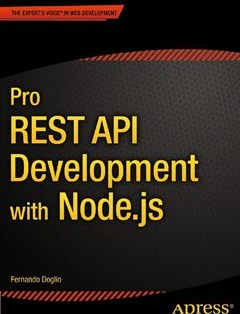 276 грн.| Pro REST API Development with Node.js
