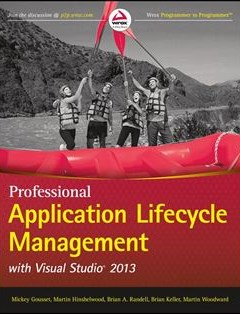 690 грн.| Professional Application Lifecycle Management with Visual Studio 2013 3rd Edition