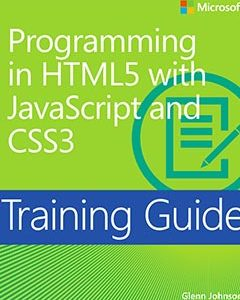 690 грн.  Training Guide: Programming in HTML5 with JavaScript and CSS3
