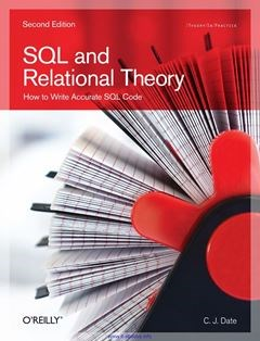 437 грн.| SQL and Relational Theory: How to Write Accurate SQL Code Second Edition Edition