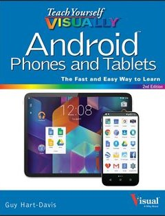 368 грн.| Teach Yourself VISUALLY Android Phones and Tablets (Teach Yourself VISUALLY (Tech)) 2nd Edition