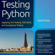 Testing Python: Applying Unit Testing