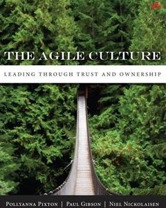 322 грн.| The Agile Culture: Leading through Trust and Ownership 1st Edition
