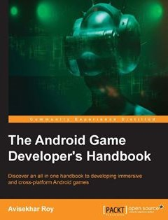 368 грн.| The Android Game Developer's Handbook