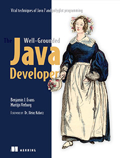 437 грн.| The Well-Grounded Java Developer: Vital techniques of Java 7 and polyglot programming