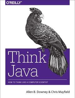 322 грн.| Think Java: How to Think Like a Computer Scientist 1st Edition