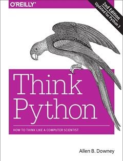 Think Python: How to Think Like a Computer Scientist 2nd Edition
