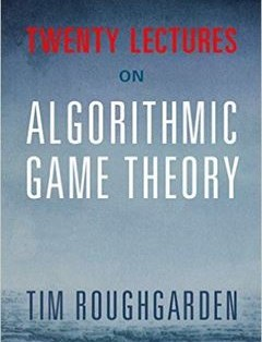368 грн.| Twenty Lectures on Algorithmic Game Theory 1st Edition