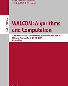 437 грн.| WALCOM: Algorithms and Computation: 11th International Conference and Workshops