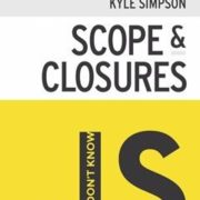 207 грн.| You Don't Know JS: Scope & Closures 1st Edition