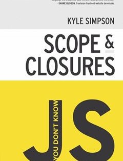 220 грн.| You Don't Know JS: Scope & Closures 1st Edition Kyle Simpson купить книгу
