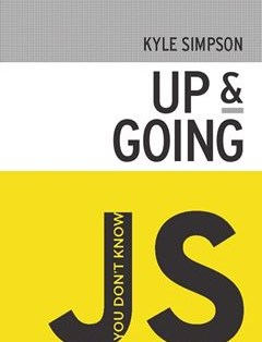 207 грн.| You Don't Know JS: Up & Going 1st Edition