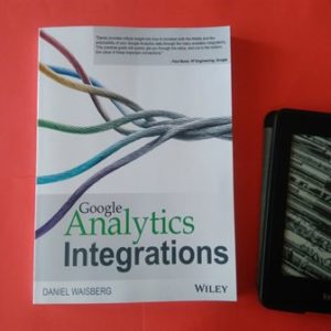 Google Analytics Integrations, Daniel Waisberg купить