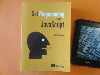Get Programming with JavaScript 1st Edition, John Larsen купить