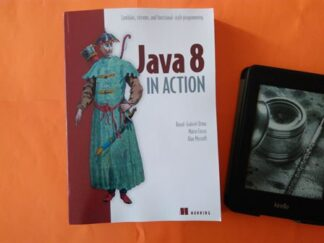 Java 8 in Action: Lambdas, Streams, and functional-style programming, Raoul-Gabriel Urma купить