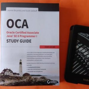 OCA: Oracle Certified Associate Java SE 8 Programmer I Study Guide: Exam 1Z0-808 1st Edition, Jeanne Boyarsky, Scott Selikoff купить