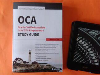 OCA: Oracle Certified Associate Java SE 8 Programmer I Study Guide: Exam 1Z0-808 1st Edition, Jeanne Boyarsky, Scott Selikoff купить