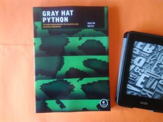 Gray Hat Python: Python Programming for Hackers and Reverse Engineers, Justin Seitz купить