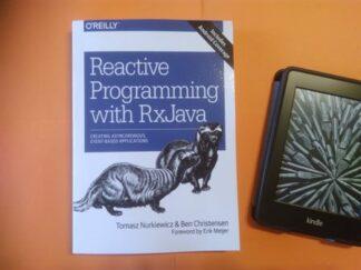 Reactive Programming with RxJava: Creating Asynchronous, Event-Based Applications 1st Edition, Tomasz Nurkiewicz, Ben Christensen купить