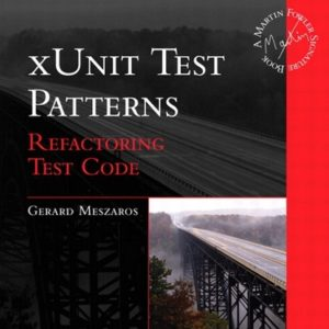 690 грн.| xUnit Test Patterns: Refactoring Test Code