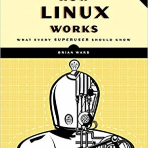 599 грн.| How Linux Works