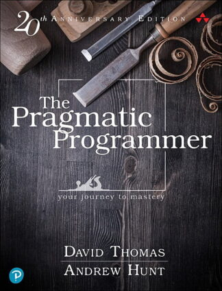 600 грн.| The Pragmatic Programmer: Your Journey To Mastery