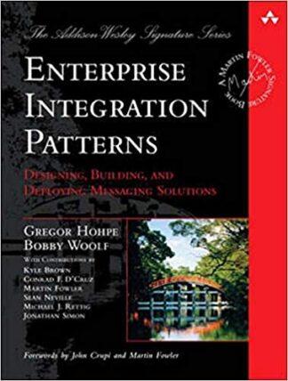899 грн.| Enterprise Integration Patterns: Designing