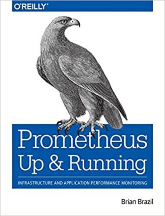 499 грн.| Prometheus: Up & Running: Infrastructure and Application Performance Monitoring