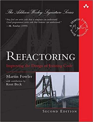 799 грн.| Refactoring: Improving the Design of Existing Code (2nd Edition) (Addison-Wesley Signature Series (Fowler))
