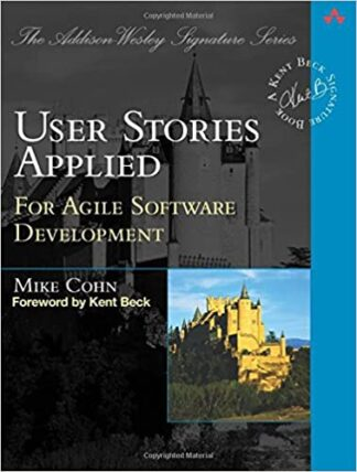 599 грн.| User Stories Applied: For Agile Software Development